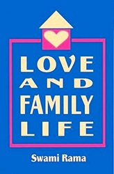 Book Cover: Love and Family Life by Swami Rama