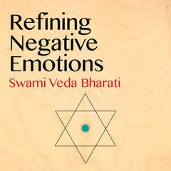Album Cover: Refining Negative Emotions by Swami Veda